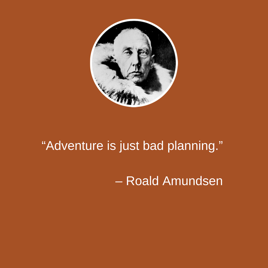 Roald Amundsen quote